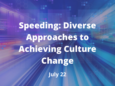 July speeding webinar graphic