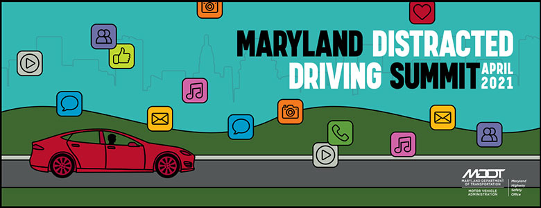 MD Distracted Driving Summit
