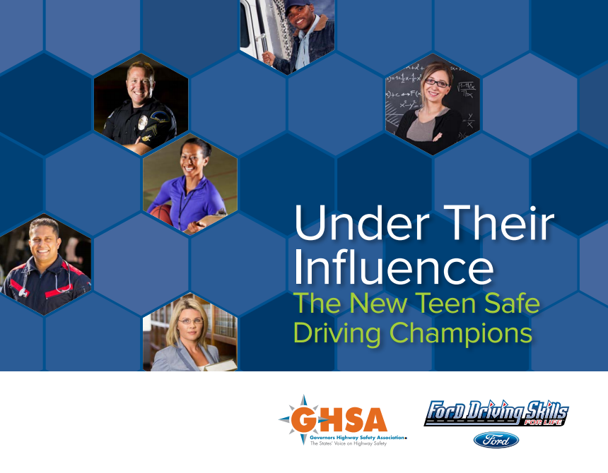 Under Their Influence: The New Teen Safe Driving Champions