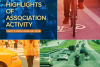 Highlights of Association Activity