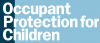 Occupant Protection for Children